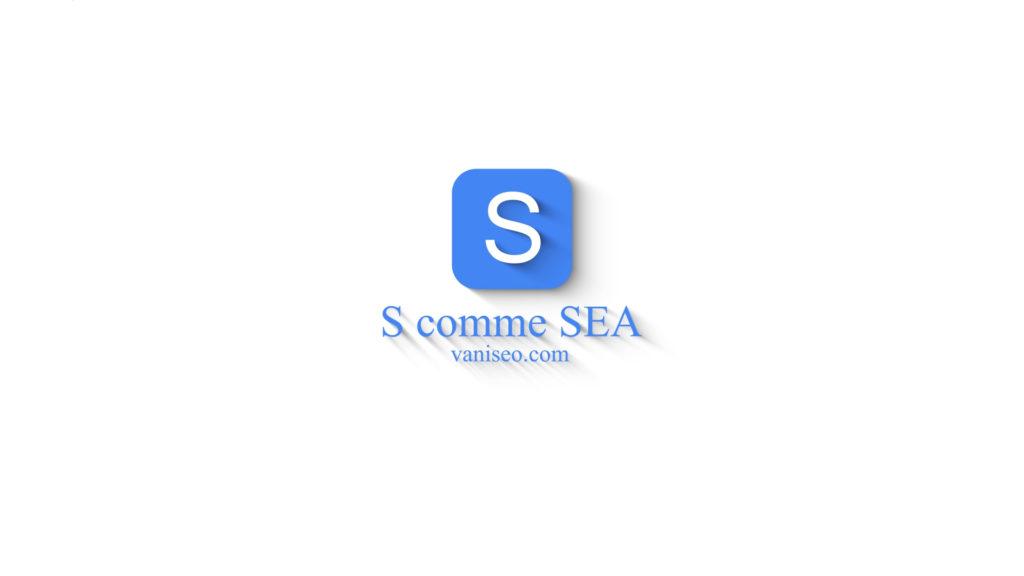 S comme référencement SEA à Marseille